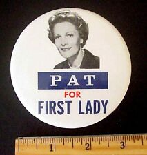 """Pat Nixon for First Lady 3 1/2"""" 1960's-70's GOP Political Photo Pinback Button"""