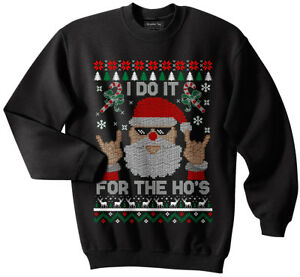 Santa Ugly Christmas Sweater, Ho's, Holidays, Santa Claus, Funny, Meme, Reindeer