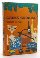Robin Howe GREEK COOKING  1st Edition 1st Printing