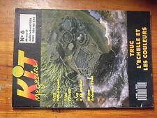 $$ Revue Kit Magazine N°6 F4U-4 Corsair  T34/85  B 58 Hustler  Ardennes 1944
