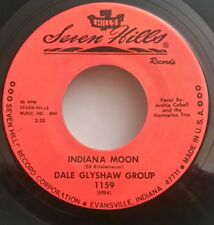Dale Glyshaw Group Seven Hills 1159 INDIANA MOON    45 SHIPS FREE