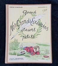 Superbe JOB Quand Nos Ecrivains Etaient Petits 1929 Delagrave Illustrations Job