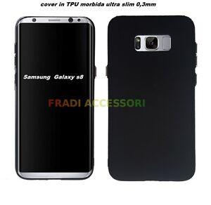 Cover case custodia Samsung Galaxy S8 TPU ultra slim silicone nera 0,3mm nero