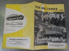 Älterer Auto Katalog Werbe Prospekt  Der Opel Fahrer von 1953