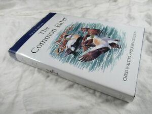 The Common Eider - Waltho & Coulson - HB-DJ 2015 1st ed - Poyser Monographs