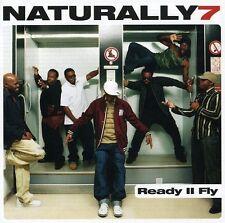 Naturally 7 Ready II fly (2006) [CD]