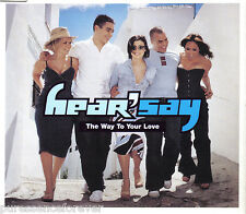 HEAR'SAY - The Way To Your Love (UK 4 Trk Enh CD Single Pt 1)