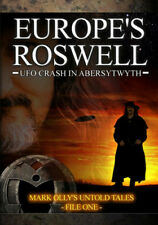 Europe's Roswell: UFO Crash at Aberystwyth DVD (2013) Mark Olly ***NEW***