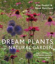 Dream plantas para el jardín natural: más de 1,200 planta confiable y hermosa..