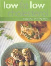 Low Fat Low Cholesterol: Recipes for a Healthy Heart
