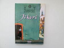 JULIEN BOISVERT T3 REEDITION TBE/TTBE JIKURI