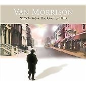 Van Morrison - Still on Top (The Greatest Hits, 2007) Double CD Album