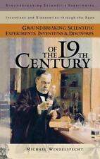Groundbreaking Scientific Experiments, Inventions and Discoveries Through the...