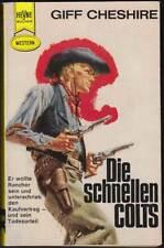 Heyne-Western Band 2132: Die schnellen Colts (1966, Giff Cheshire) Z 2+