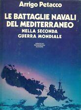 PETACCO, Le battaglie navali del Mediterraneo nella seconda guerra mondiale