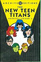 New Teen Titans Archives Vol 3 by Marv Wolfman & George Perez 2006 HC DC OOP
