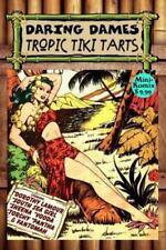 Daring Dames: Tropic Tiki Tarts (Paperback or Softback)