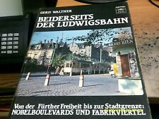 BEIDERSEITS DER LUDWIGSBAHN, Fürth, 1989, Gerd Walther, Buch, Fürther Freiheit
