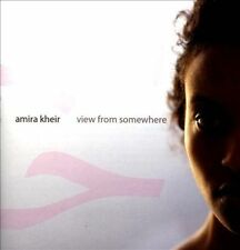 AMIRA KHEIR - VIEW FROM SOMEWHERE NEW CD