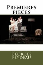Premieres Pieces by Georges Feydeau (2016, Paperback, Large Type)