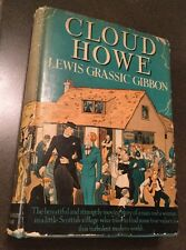 Cloud Howe Lewis Grassic Gibbon 1934 Hardcover 1st Edition