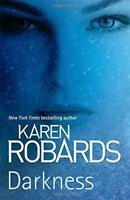 Darkness by Robards, Karen Hardcover Book 9781444797893 NEW