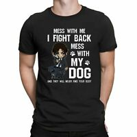 Mess with Me I Fight Back Mess with My Dog Vintage Funny Men's Black T-Shirt Tee
