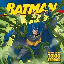 Batman Classic : Batman and the Toxic Terror by Jodi Huelin (2011, Paperback)