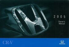 2005 Honda CR-V CRV Owners Manual User Guide Reference Operator Book Fuses Fluid