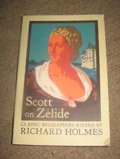 Scott on Zelide by Richard Holmes PB book classic biography