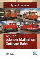 Loks der Matterhorn Gotthard Bahn Typenkompass von Cyrill Seifert (2013)