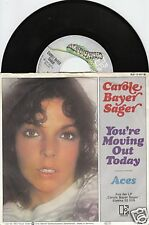 CAROLE BAYER SAGER You're Moving Out Today 45/GER/PIC