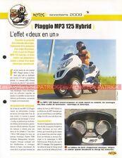 PIAGGIO MP3 125 Hybrid 2009 Joe Bar Team Fiche Moto #006150