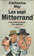 CATHERINE NAY LES SEPT MITTERRAND