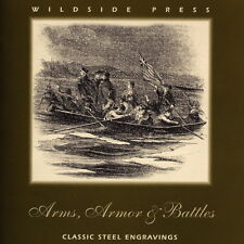 Wildside Press 'Arms, Armor & Battles' 19th Century steel engravings CD-ROM