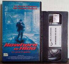 VHS FILM Ita Azione NOWHERE TO HIDE elle u multimedia ex nolo no dvd(VHS28)