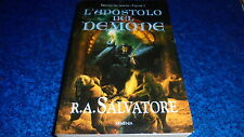R.A.SALVATORE:L'APOSTOLO DEL DEMONE.TRILOGIA DEL DEMONE VOL.III.ARMENIA 2001