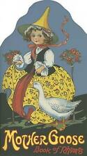 NEW Mother Goose: Book of Rhymes (Shape Books)
