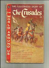 WORLD AROUND US:THE CRUSADE #161959 CLASSICS ILLUSTRATED