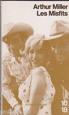 Arthur Miller - The Misfits - Marylin Monroe, Gable,Clift. 10/18 . Bon état.0704