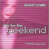 Various Artists : Live for the Weekend Metro FM CD Expertly Refurbished Product