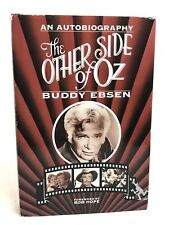 """Buddy Ebsen SIGNED Book """"The Other Side Of Oz"""" 1st Ed/1st Print (HC/DJ)"""