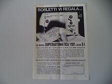 advertising Pubblicità 1965 MACCHINA PER CUCIRE BORLETTI SUPERAUTOMATICA 1102