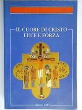 Il cuore di Cristo luce e forza simposio Bernard religione apostolato preghiera