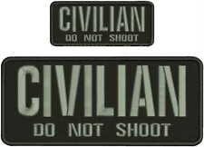 CIVILIAN DO NOT SHOOT EMB PATCH 4X10 AND 2X5 HOOK ON BACK BLK/GRAY