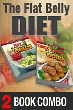 The Flat Belly Diet: Quick 'n Cheap Recipes for a Flat Belly and Raw Recipes...