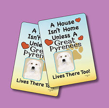 """""""Great Pyrenees"""" A House Isn't Home - A Pair Of Dog Lover Cards - Sku# 50"""
