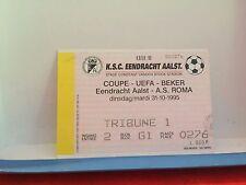 Football Ticket - Eendracht Aalst - AS Roma - 1995 UEFA