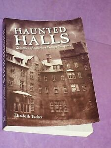 Haunted Hall : Ghostlore of American College Campuses, E. Tucker 1/1 1970 PB (y
