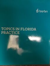 Barbri Bar Exam - Topics in Florida Practice - Best Florida Portion Review